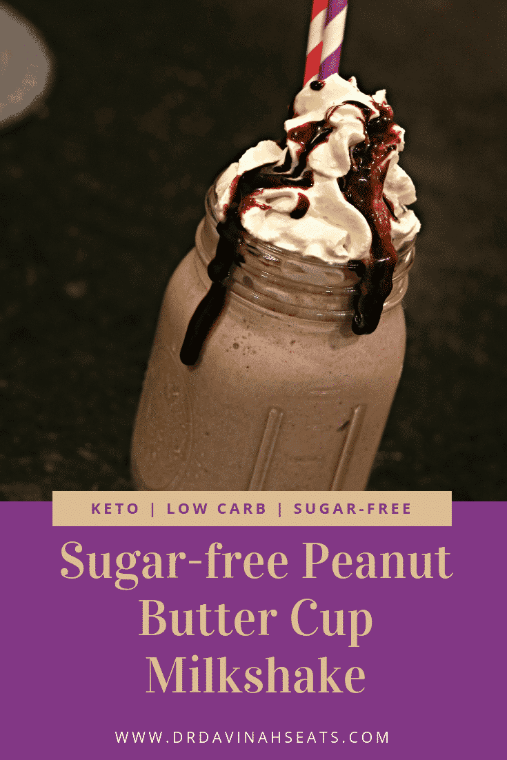 A Pinterest image for Sugar-free Peanut Butter Cup Milkshake