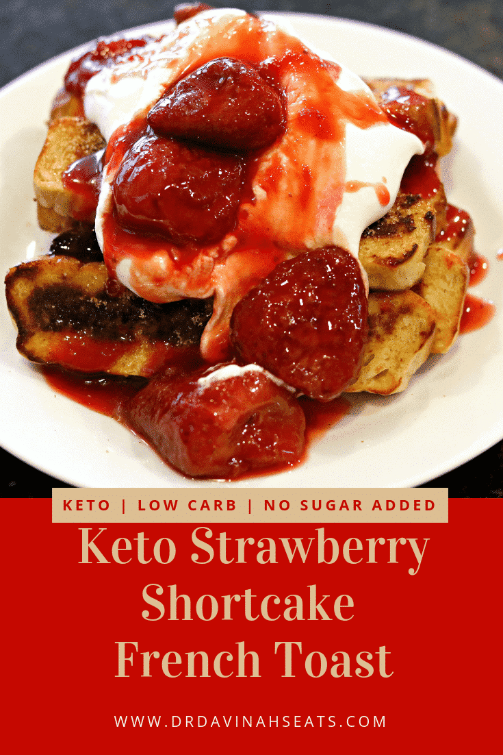 Keto Strawberry Shortcake French Toast Sticks