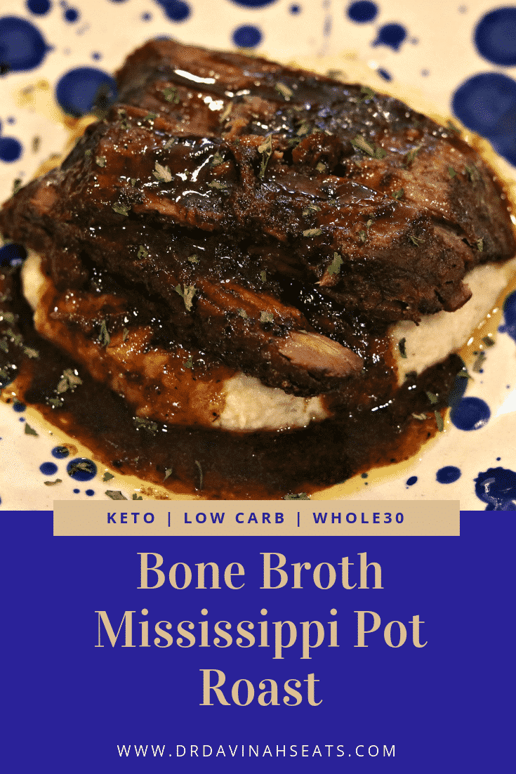 A Pinterest image of Bone Broth Mississippi Pot Roast