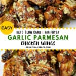 Pinterest image for Easy Garlic Parmesan Chicken Wings at home
