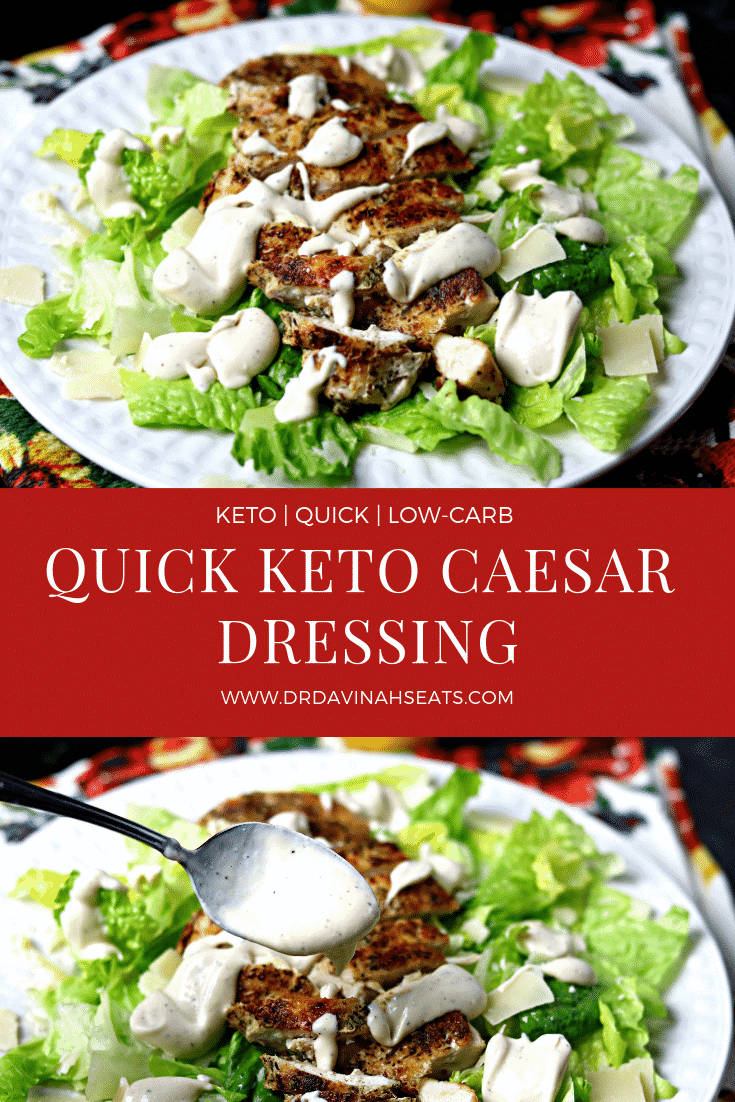 A recipe for a quick Caesar Dressing that takes only a few ingredients and a blender. #keto #lowcarb #lchf #cleaneats #recipe #saladdressing #saladrecipe