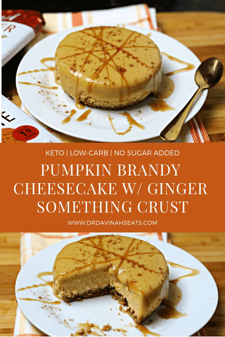A Pinterest image for Pumpkin Brandy Cheesecake with Ginger Keto Cookie Crust