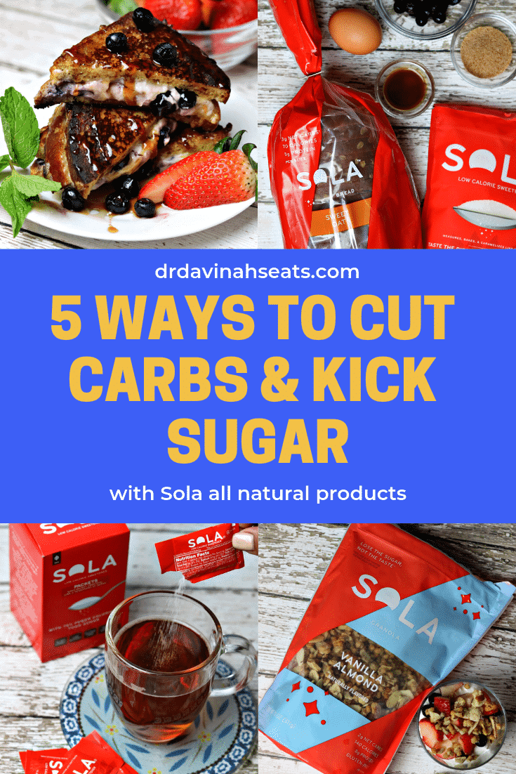 Want to cut carbs or ditch sugar so that you can feel great? In this post, I outline 5 ways that you can cut carbs and kick sugar forever by incorporating Sola.