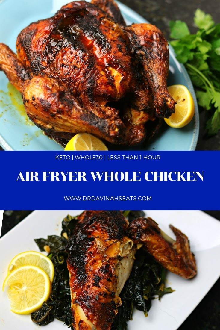 A quick, keto-friendly, Whole30, and paleo recipe for whole chicken that was prepared in an hour using an air fryer.