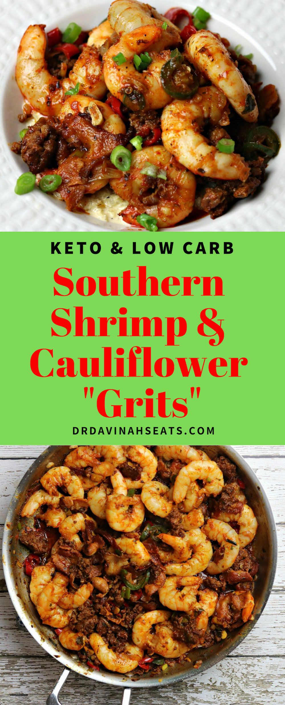 This is a keto-friendly Southern Shrimp & Grits recipe that will wow! The flavors of the shrimp, chorizo & bacon create a pan sauce that is a flavor explosion. I substitute cauliflower rice for the grits that are usually included in this dish. #keto #shrimp #shrimpandgrits #cauliflowerrice #lowcarb
