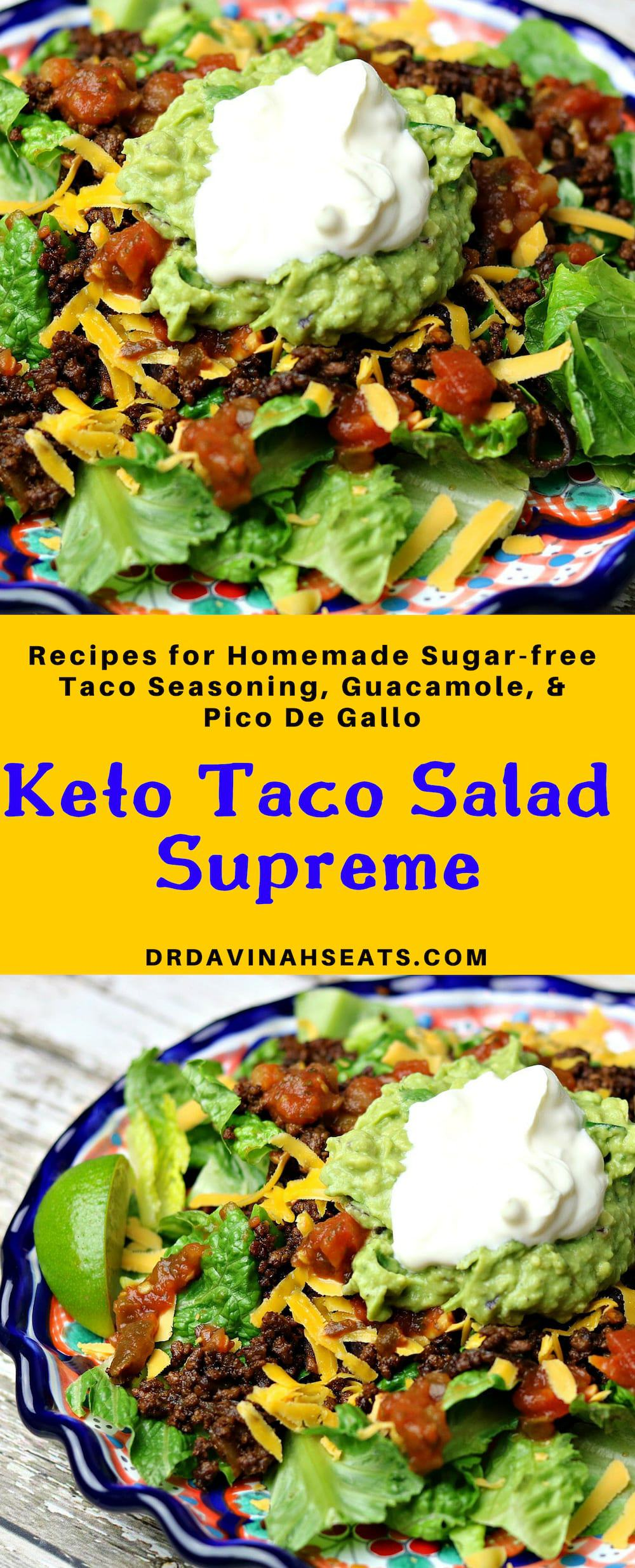 An easy, low-carb and keto-friendly option for Taco Supreme at home. Includes directions for an easy guacamole, pico de gallo, and clean taco seasoning. #keto #lowcarb #ketotaco #tacosalad #guacamole #picodegallo #tacoseasoning