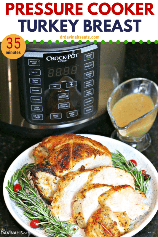 Pinterest image for Pressure Cooker Turkey Breast